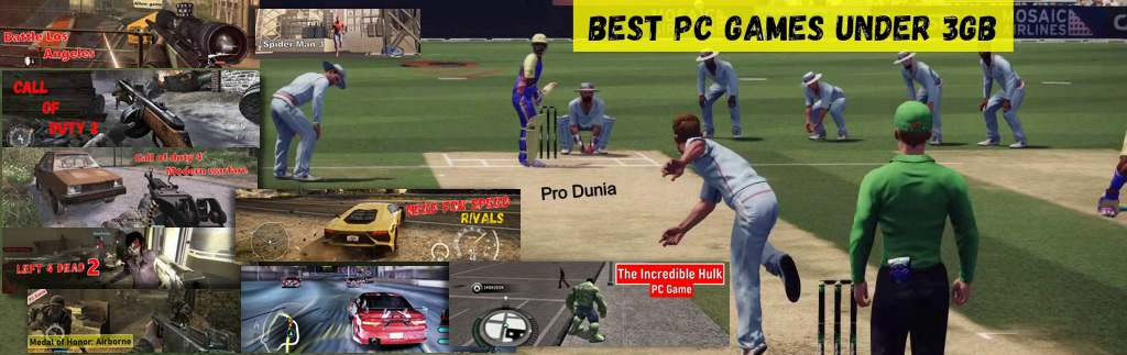 Best pc games under 3GB – Full collection with the download link